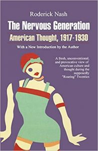 American History Series: Review: The Nervous Generation: American Thought, 1917-1930