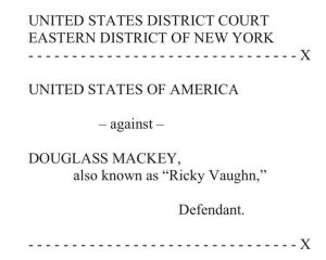 Ricky Vaughn Has Been Indicted By The DOJ For The 2016 Meme War